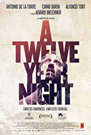 A Twelve-Year Night(2018) 12 ปี ฝันร้ายไม่ลืม